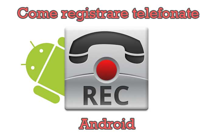 registrare telefonate