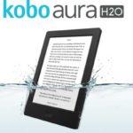 Kobo Aura H20 2017, un nuovo lettore ebook impermeabile per chi legge ovunque