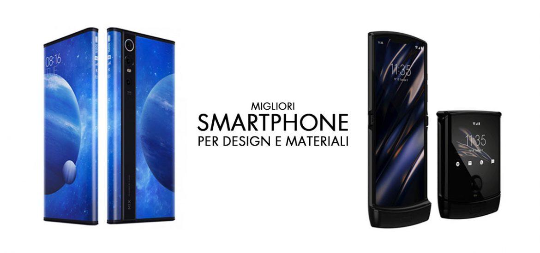 migliori smartphone design e materiali