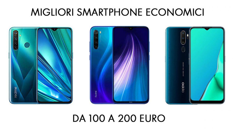 smartphone economici 100-200 euro