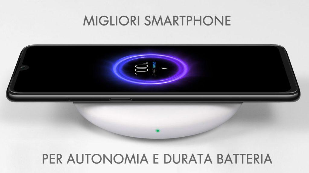 Migliori Smartphone Per Batteria E Autonomia Febbraio 2021 Lunga Durata