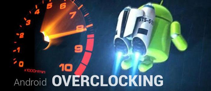 ottimizzare android overclock