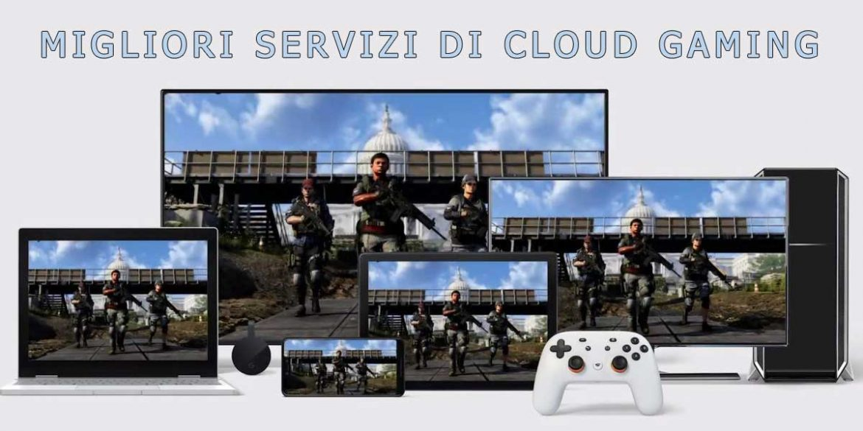 migliori servizi cloud gaming